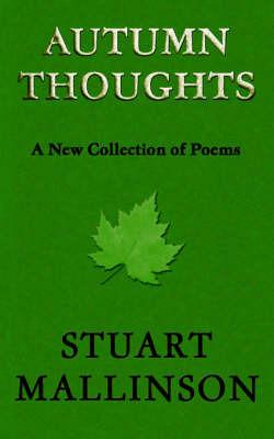 Autumn Thoughts by Stuart Mallinson