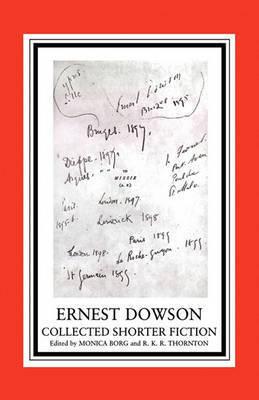 Ernest Dowson by Monica Brog