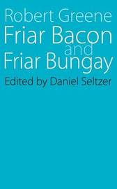 Friar Bacon and Friar Bungay by Jerome A Greene image