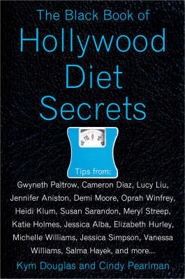 The Black Book of Hollywood Diet Secrets by Kym Douglas image