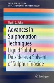 Advances in Sulphonation Techniques by Navin G. Ashar