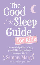 The Good Sleep Guide for Kids by Sammy Margo image