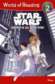 Star Wars: Trapped in the Death Star! by Michael Siglain