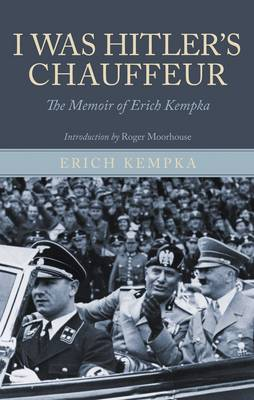 I Was Hitler's Chaffeur by Erich Kempka image