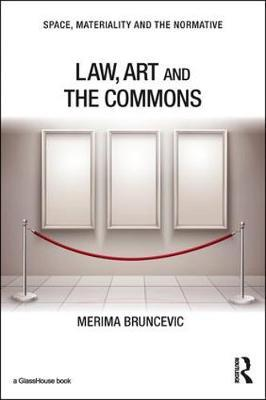 Law, Art and the Commons by Merima Bruncevic image