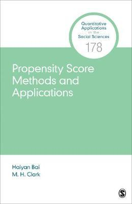 Propensity Score Methods and Applications by Haiyan Bai image