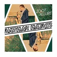 Zoot Allure (Extended / Remastered) by Nathan Haines