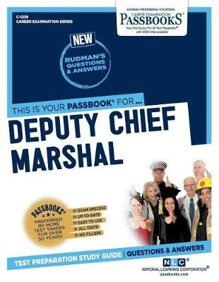 Deputy Chief Marshal by National Learning Corporation