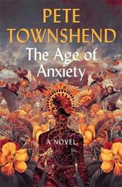 The Age of Anxiety by Pete Townshend image