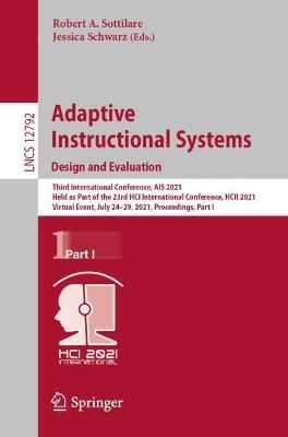 Adaptive Instructional Systems. Design and Evaluation