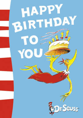 Happy Birthday to You! by Dr Seuss image