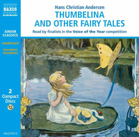 Thumbelina and Other Fairy Tales by Hans Christian Andersen