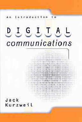 An Introduction to Digital Communications by Jack Kurzweil