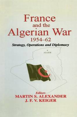 France and the Algerian War, 1954-1962