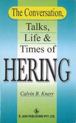 The Conversation, Talks, Life and Times of Hering by Calvin B. Knerr image