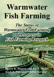 Warmwater Fish Farming: The Status of Warmwater Fish Farming and Progress in Fish Farming Research by U S Fish & Wildlife Service image