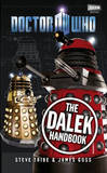 Doctor Who: The Dalek Handbook by James Goss