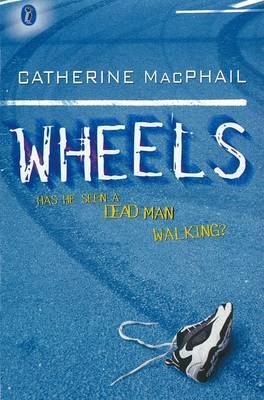 Wheels by Catherine MacPhail image