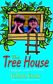 The Tree House by Gillian Cross