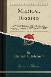 Medical Record, Vol. 71 by Thomas L Stedman