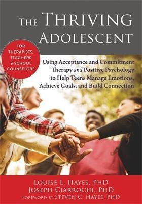 The Thriving Adolescent by Louise Hayes