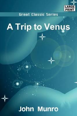 A Trip to Venus by John Munro image