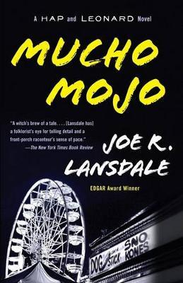 Mucho Mojo by Joe R Lansdale