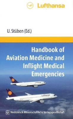 Handbook of Aviation Medicine: and In-Flight Medical Emergencies image