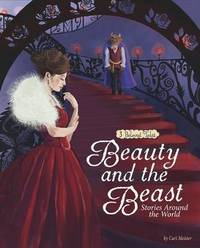 Multicultural Fairy Tales: Beauty and the Beast by Cari Meister