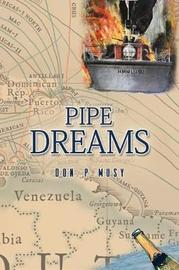 Pipe Dreams by Don P Musy image