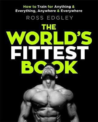 The World's Fittest Book by Ross Edgley image