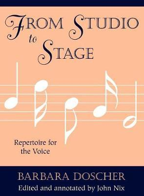 From Studio to Stage by Barbara M. Doscher