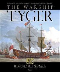 The Warship Tyger by Richard Endsor