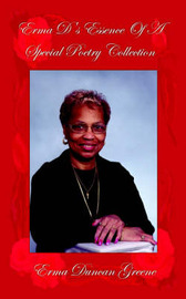 Erma D's Essence Of A Special Poetry Collection by Erma, Duncan Greene image