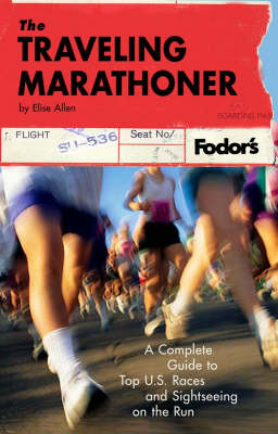 Fodor's The Traveling Marathoner by Fodor Travel Publications image