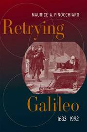 Retrying Galileo, 1633-1992 by M. A. Finocchiaro image