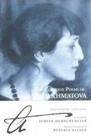 The Complete Poems of Anna Akhmatova by Anna Andreevna Akhmatova image