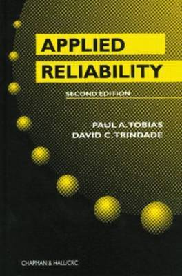 Applied Reliability by Paul A. Tobias