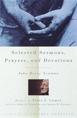 Selected Sermons, Prayers, and Devotions by John Henry Newman image