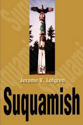 Suquamish by Jerome V. Lofgren