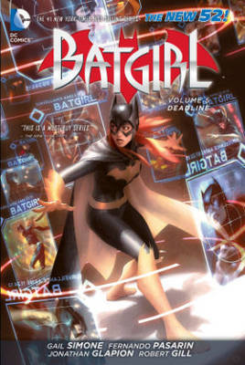 Batgirl Vol. 5 Deadline (The New 52) by Gail Simone