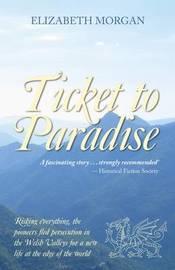 Ticket to Paradise by Elizabeth Morgan