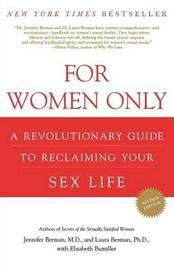 For Women Only by M.D. Jennifer Berman
