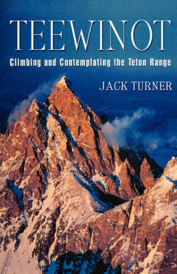 Teewinot by Jack Turner