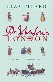 Dr Johnson's London by Liza Picard