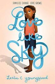 Love Like Sky by Leslie Youngblood image