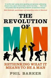 The Revolution of Man by Philip Barker