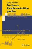 Das Lineare Komplementaritatsproblem: Eine Einfuhrung by Uwe Schafer