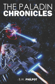The Paladin Chronicles by B., W. Philpot image