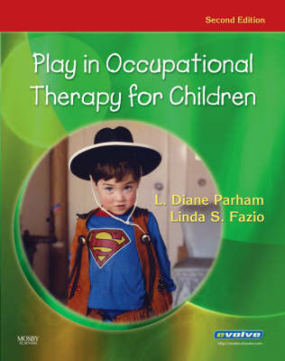 Play in Occupational Therapy for Children by L Diane Parham image